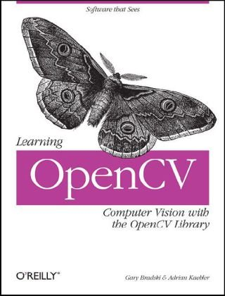 Learning OpenCV Computer Vision with the OpenCV Library  2008 (Revised) edition cover