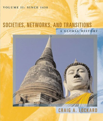 Societies, Networks, and Transitions Vol. 2 : A Global History since 1450  2008 edition cover