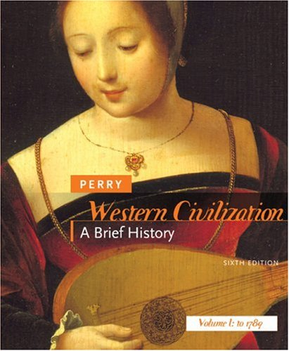 Western Civilisation  6th 2008 9780618807130 Front Cover