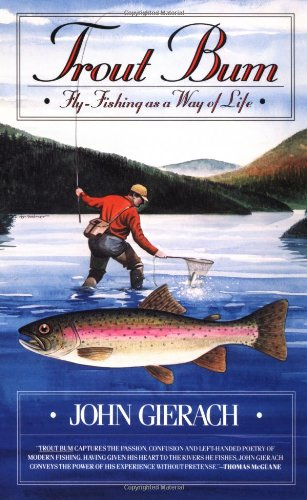 Trout Bum Essays on Fly-Fishing As a Way of Life  1988 edition cover
