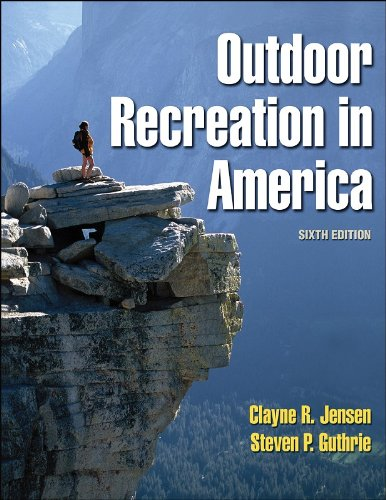 Outdoor Recreation in America  6th 2005 (Revised) edition cover
