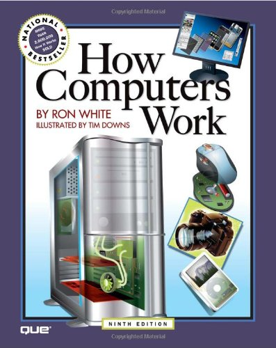 How Computers Work  9th 2008 (Revised) edition cover
