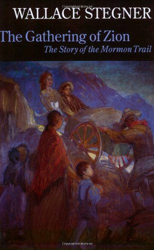Gathering of Zion The Story of the Mormon Trail 2nd 1992 (Reprint) edition cover