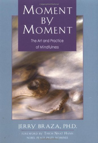 Moment by Moment The Art and Practice of Mindfulness  1997 edition cover