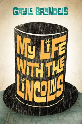 My Life with the Lincolns   2010 edition cover