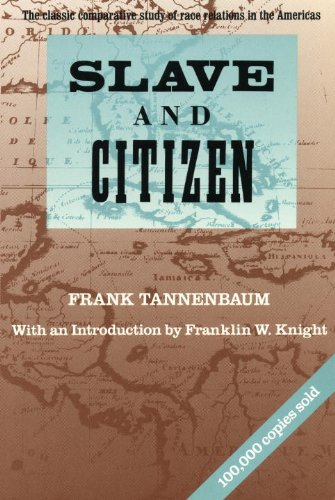 Slave and Citizen The Classic Comparative Study of Race Relations in the Americas  1992 (Reprint) edition cover