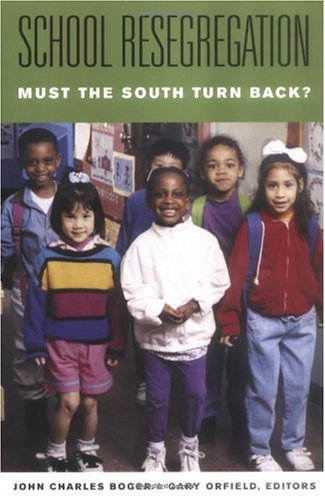 School Resegregation Must the South Turn Back?  2005 edition cover