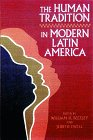Human Tradition in Modern Latin America  N/A edition cover