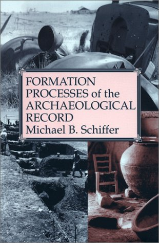 Formation Processes of the Archaeological Record   1996 (Reprint) edition cover