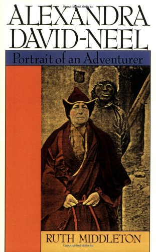 Alexandra David-Neel Portait of an Adventurer N/A 9780877734130 Front Cover