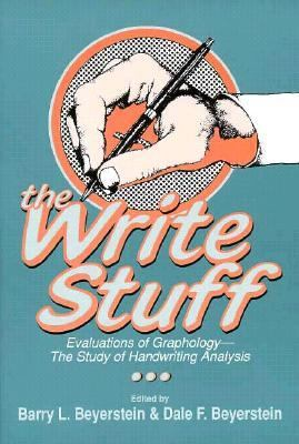 Write Stuff Evaluations of Graphology, the Study of Handwriting Analysis  1992 9780879756130 Front Cover