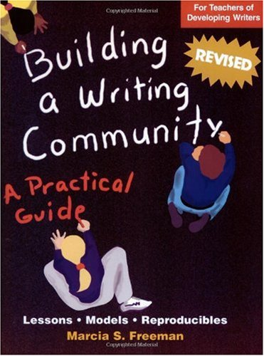 Building a Writing Community   2003 (Teachers Edition, Instructors Manual, etc.) edition cover