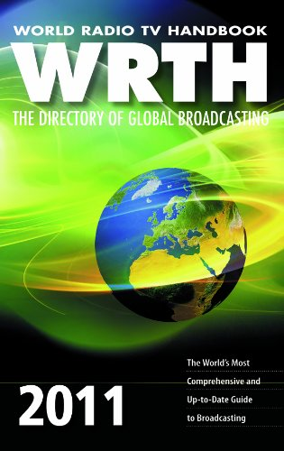 World Radio TV Handbook 2011 The Directory of Global Broadcasting  2010 9780955548130 Front Cover