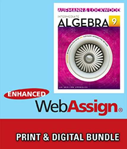 Intermediate Algebra + Enhanced Webassign Printed Access Card for Developmental Math, Single-term Courses: An Applied Approach  2013 9781285473130 Front Cover