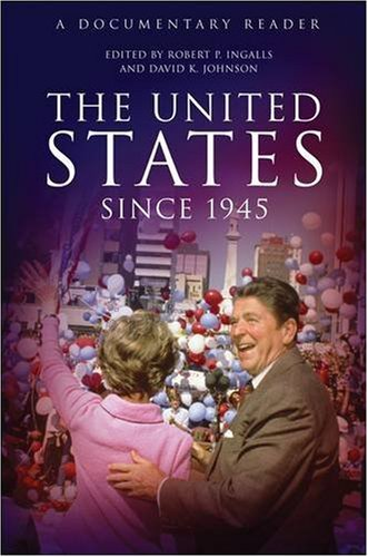 United States since 1945 A Documentary Reader  2009 edition cover