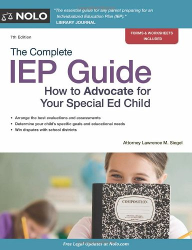 Complete IEP Guide How to Advocate for Your Special Ed Child 7th 2011 (Revised) edition cover
