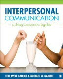 Interpersonal Communication Building Connections Together  2014 edition cover