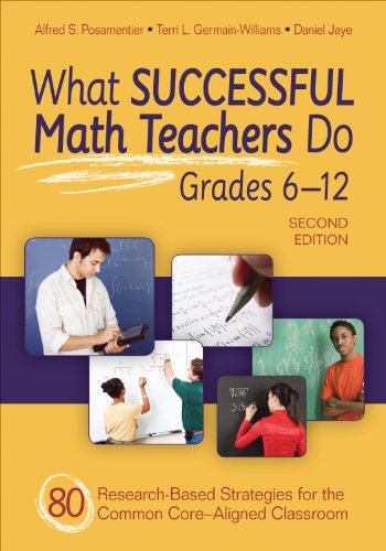 What Successful Math Teachers Do, Grades 6-12 80 Research-Based Strategies for the Common Core-Aligned Classroom 2nd 2013 edition cover