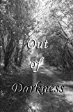 Out of Darkness  N/A 9781490978130 Front Cover