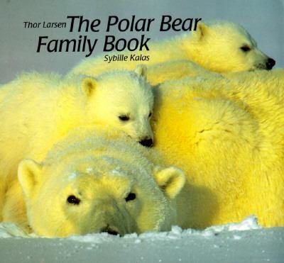 Polar Bear Family Book   1996 9781558586130 Front Cover