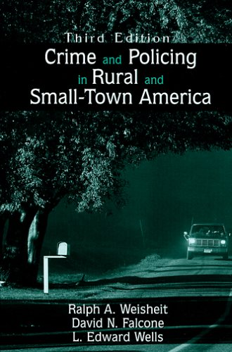 Crime and Policing in Rural and Small-Town America  3rd 2006 edition cover