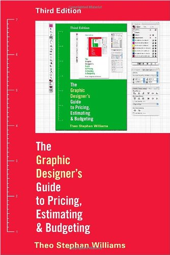 Graphic Designer's Guide to Pricing, Estimating, and Budgeting  3rd 2010 edition cover