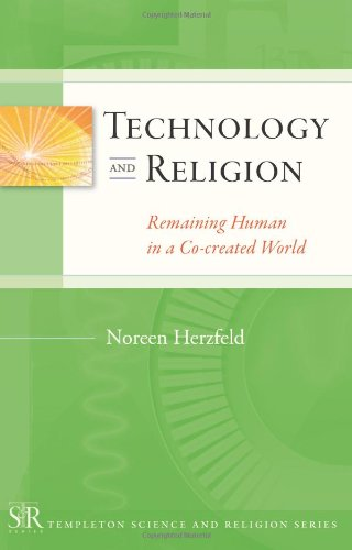 Technology and Religion Remaining Human in a Co-Created World  2009 edition cover