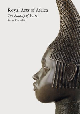 Royal Arts of Africa The Majesty of Form  1998 edition cover