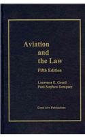 Aviation And the Law: 5th 2011 edition cover