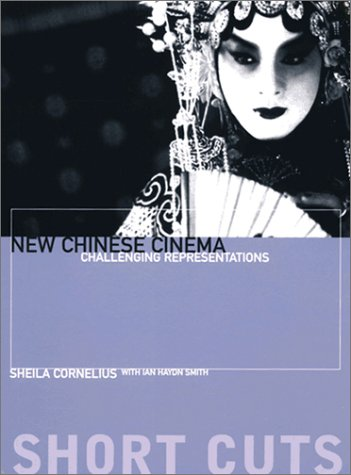 New Chinese Cinema Challenging Representations  2002 edition cover