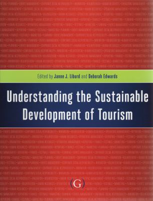 Understanding the Sustainable Development of Tourism   2010 edition cover