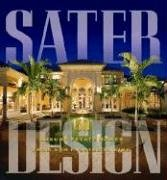 Sater Design : A Portfolio of 30 Luxury Estates from Acclaimed Designer Dan F. Sater II, AIBD N/A 9781932553130 Front Cover