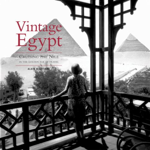 Vintage Egypt Cruising the Nile in the Golden Age of Travel  2009 9782080301130 Front Cover