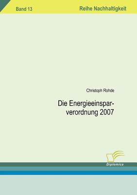 Die Energieeinsparverordnung 2007   2008 9783836659130 Front Cover
