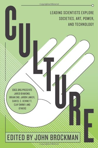 Culture Leading Scientists Explore Societies, Art, Power, and Technology  2011 edition cover