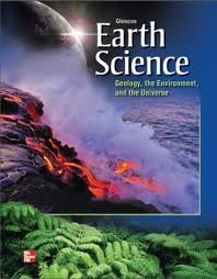 Glencoe Earth Science: Geology, the Environment and the Universe  2012 9780076587131 Front Cover