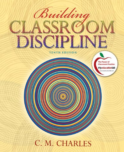 Building Classroom Discipline (with MyEducationLab)  10th 2011 edition cover