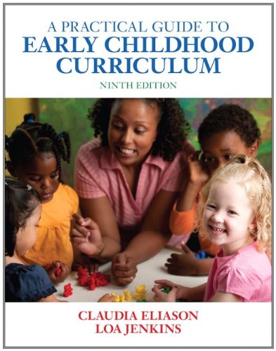 Practical Guide to Early Childhood Curriculum  9th 2012 edition cover