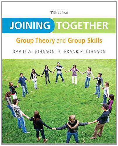 Joining Together Group Theory and Group Skills 11th 2013 (Revised) edition cover