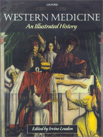 Western Medicine An Illustrated History  2001 9780199248131 Front Cover