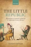 Little Republic Masculinity and Domestic Authority in Eighteenth-Century Britain  2014 edition cover