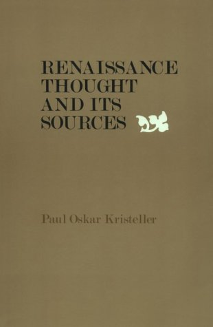 Renaissance Thought and Its Sources  N/A edition cover