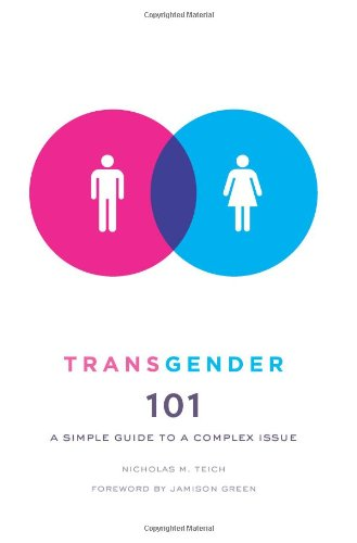 Transgender 101 A Simple Guide to a Complex Issue  2011 edition cover