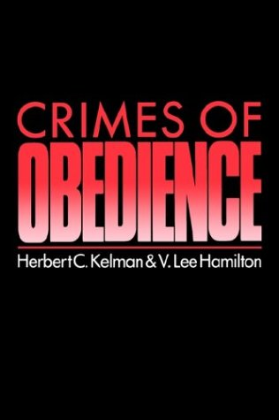Crimes of Obedience Toward a Social Psychology of Authority and Responsibility N/A edition cover