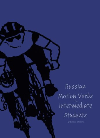 Russian Motion Verbs for Intermediate Students   1996 9780300064131 Front Cover