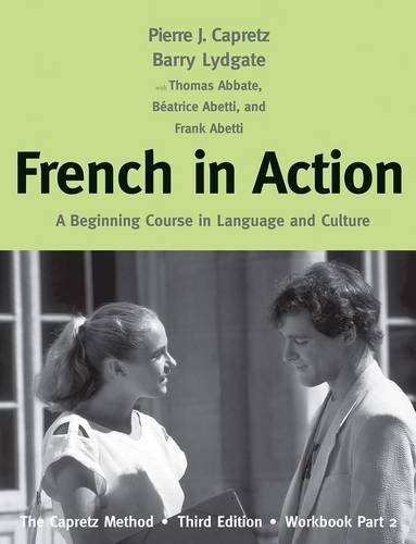 French in Action A Beginning Course in Language and Culture - The Capretz Method 3rd 2013 edition cover