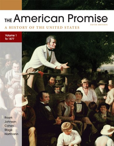 American Promise, Volume I: To 1877 A History of the United States 5th 2012 edition cover