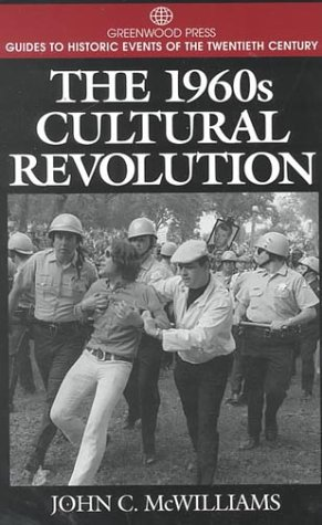 1960s Cultural Revolution   2000 9780313299131 Front Cover