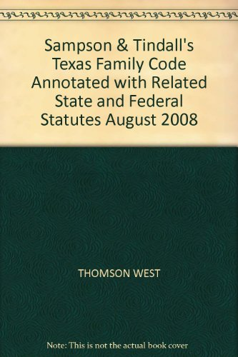 TEXAS FAMILY CODE-2008 PROFESS 1st 9780314982131 Front Cover