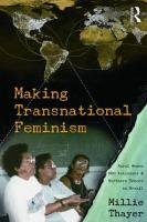 Making Transnational Feminism Rural Women, NGO Activists, and Northern Donors in Brazil  2009 edition cover